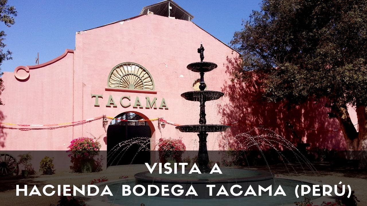 Hacienda Bodega Tacama (Perú)
