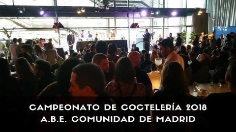 Campeonato de Coctelería A.B.E. Comunidad de Madrid 2018