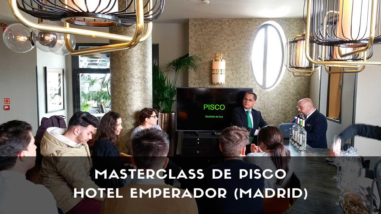 Masterclass y cata de pisco en el Hotel Emperador (Madrid)